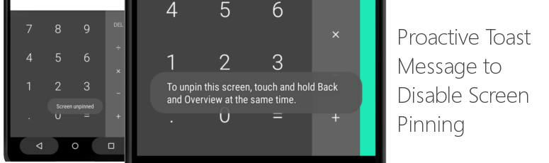 Proactive Toast Message to Disable Screen Pinning