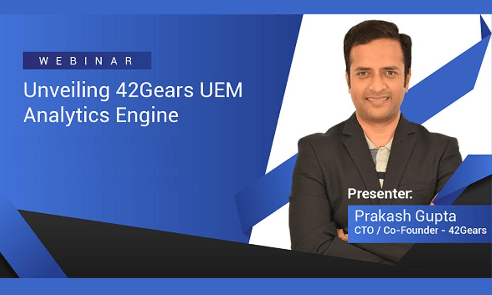 42Gears UEM Analytics Engine WEbinar Listing