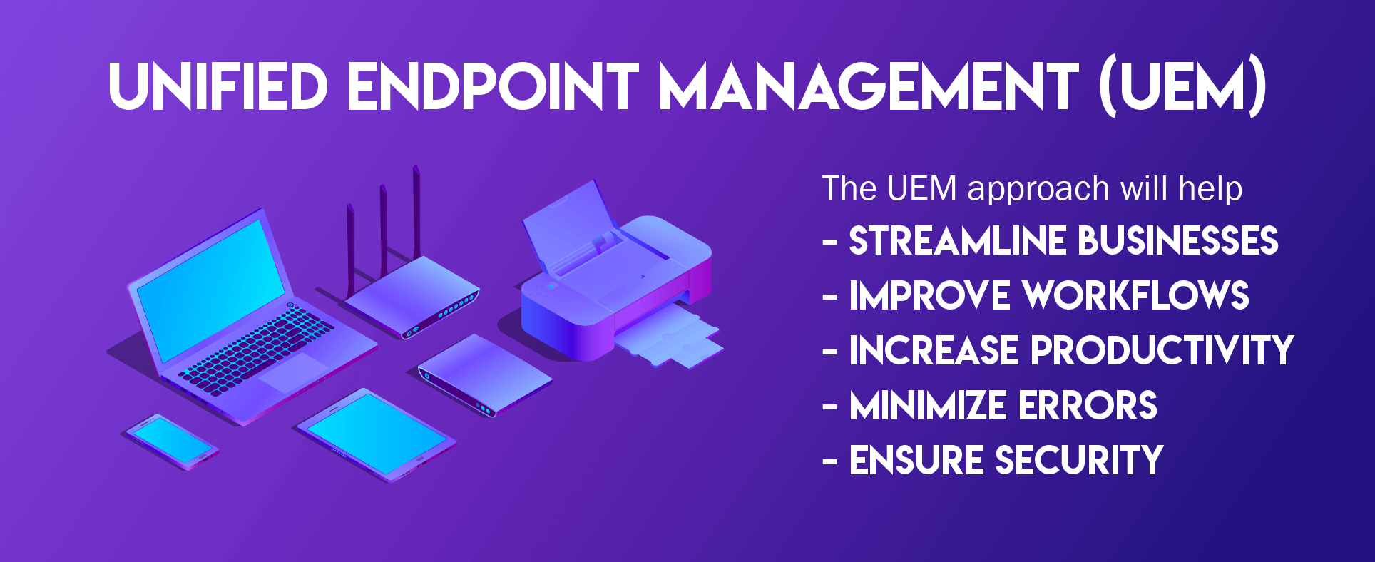 Enterprise Mobility Trends in 2019 - UEM