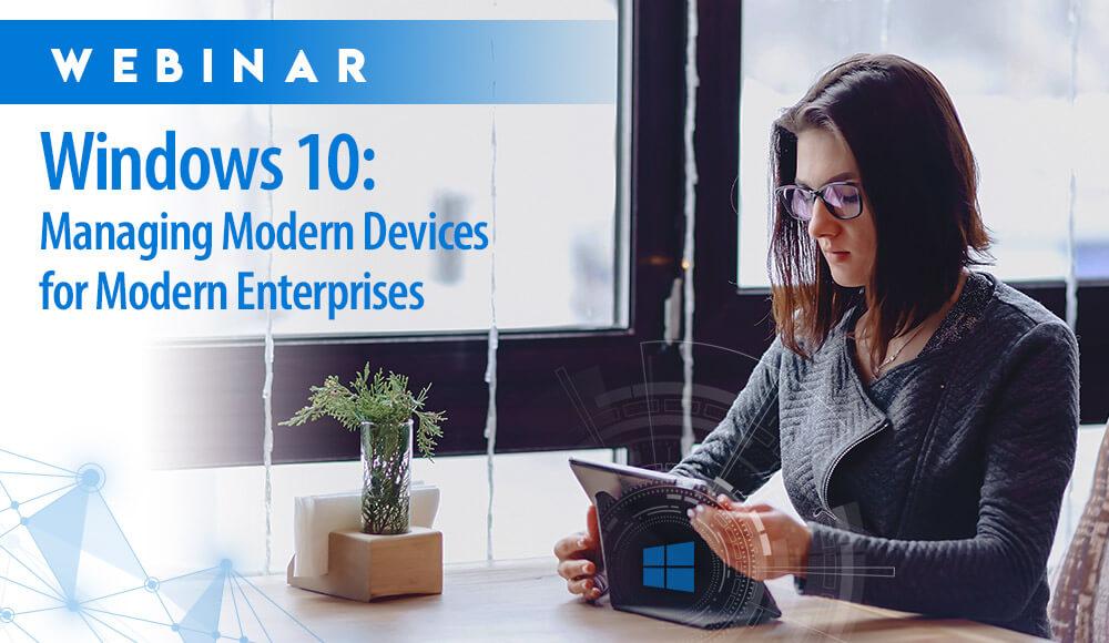 windows 10-modern devices-webinar