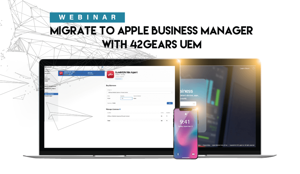 Migrate to Apple Business Manager with 42Gears UEM-01