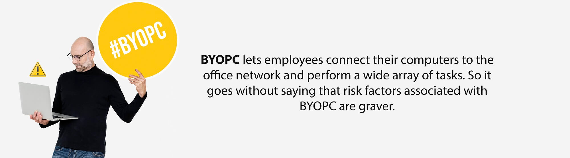 What businesses must consider before embracing BYOPC - Fact