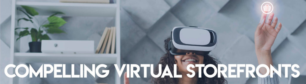 Compelling Virtual Storefronts