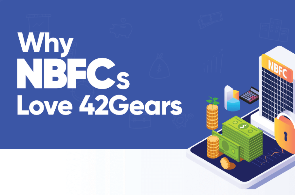 Feature Image - Why NBFCs Love 42Gears-01 (1)